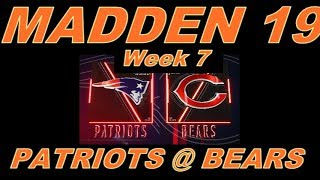 NFL Week 7 New England Patriots @ Chicago Bears Gameplay CPU vs USER Madden 19