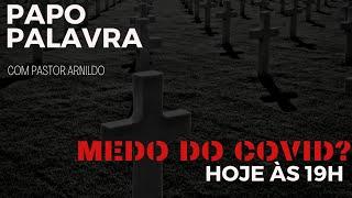 IP  Central de Itapeva - Papo Palavra com o Rev. Arnildo 11/12/2020