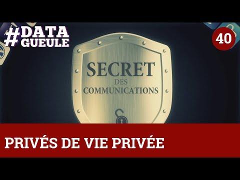 Privés de vie privée ? - #DATAGUEULE 40