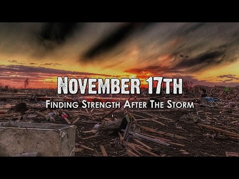 November 17th: Finding Strength After The Storm - FULL