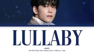 WONPIL (원필) - Lullaby (자장가) (IU/아이유) (Han|Rom|Eng) Lyrics/가사