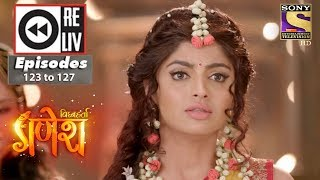 Weekly Reliv - Vighnaharta Ganesh -  12th Feb to 16th Feb 2018 - Episode 123 to 127