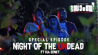 SOMBIE- Night of the Undead | Special Episode | ft Kia Sonet