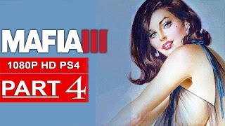 MAFIA 3 Gameplay Walkthrough Part 4 [1080p HD PS4] - No Commentary