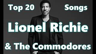 Top 10 Lionel Richie Songs (20 Songs) Greatest Hits (The Commodores)