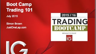 Trading Boot Camp with IG (session #1 - Trading 101)