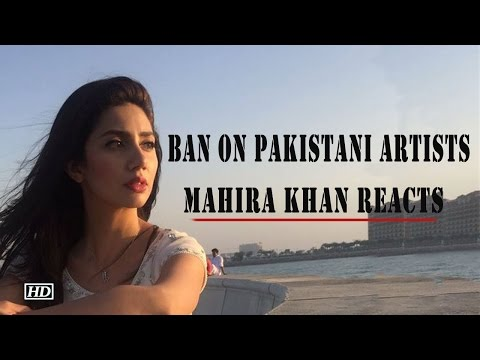 Mahira Khan REACTS To Ban On Pakistani Artists !
