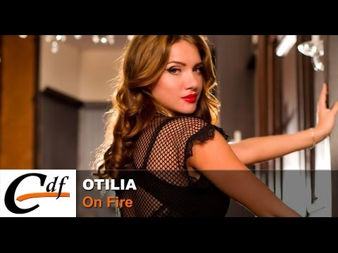 otilia---on-fire-(official-music-video)
