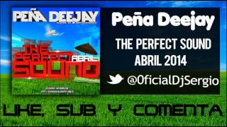 02  The Perfect Sound   Abril Peña Deejay
