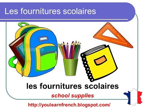 French Lesson 40 - SCHOOL SUPPLIES Stationery Vocabulary - Fournitures scolaires Útiles escolares