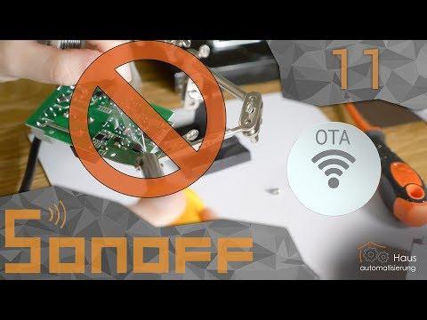 sonoff-teil-11---ota-flashen-(tasmota-ohne-löten-über-wlan)-|-haus-automatisierung.com