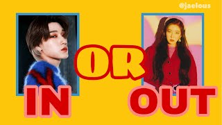 IN or OUT Game || Kpop Edition
