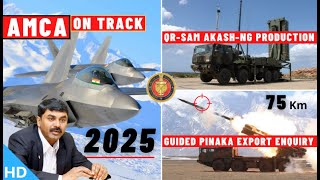 Indian Defence Updates : AMCA On Track,QR-SAM Production,Guided Pinaka Export,DRDO New Test Range