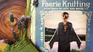 FAERIE KNITTING BOOK 💖 Love & Magic