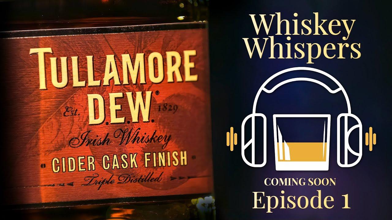 Whiskey Whispers Ep 1- Promo