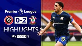 Adams nets rocket in Saints' FIRST win in TEN matches! | Sheff Utd 0-2 Southampton | EPL Highlights