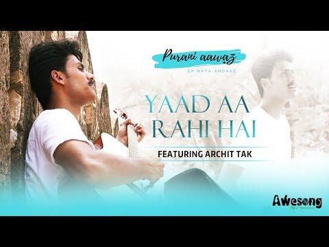 Teri Yaad Aa Rahi Hai Male Cover Archit Tak | New Unplugged Version Hindi Song