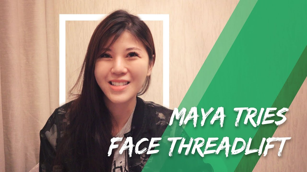 Maya Tries Face Threadlift to Lift Her Cheeks