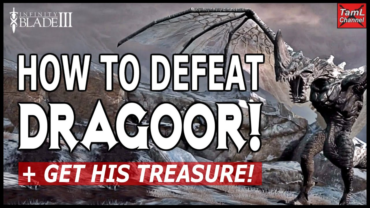 Infinity Blade 3 How To Defeat Dragoor Get Her Treasure