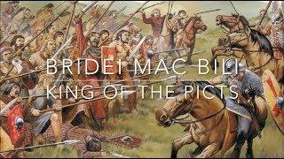 Bridei Mac Bili: King of the Picts