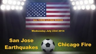 MLS San Jose Earthquakes vs Chicago Fire Predictions Major League Soccer 2014