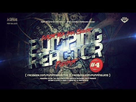 Pumping Reactor Podcast #004 [ Mixed by Gari Seleckt ]