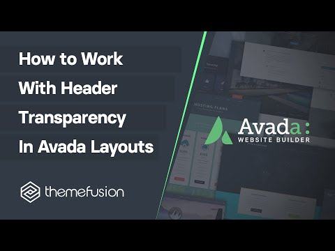 How To Work With Header Transparency In Avada Layouts Video