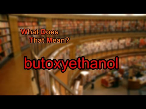 What does butoxyethanol mean?