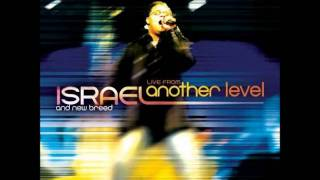 LORD OF THE BREAKTHROUGH   ISRAEL HOUGHTON & NEW BREED LIVE FROM ANOTHER LEVEL