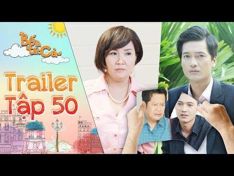 Bố là tất cả | trailer tập 50: Mẹ Anh Thư một lần nữa ép Minh Nhân phải cắt đứt quan hệ với ba Hiếu