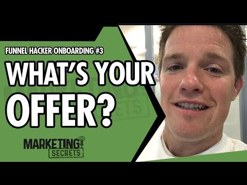 Funnel Hacker Onboarding #3 - What's Your Offer?