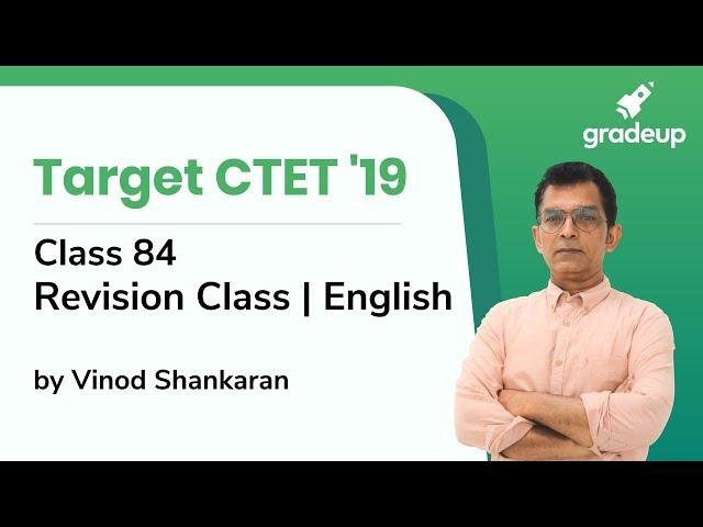 English Revision Class for CTET 2019 by Vinod Shankaran | Class 84