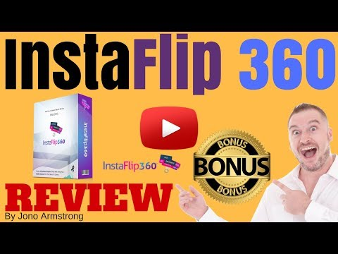 InstaFlip 360 Review [WARNING] DON'T BUY INSTAFLIP 360 WITHOUT MY **CUSTOM** BONUSES!!