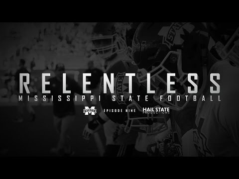 "Relentless: Mississippi State Football - 2016 Episode IX, ""Relief"""