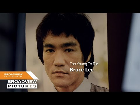Bruce Lee - Too Young To Die Trailer