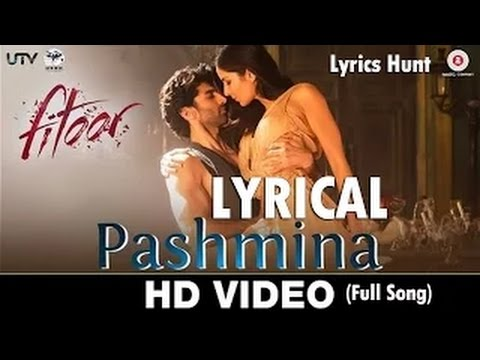 Pashmina Full Song Amit Trivedi Fitoor 2016 With Lyrics