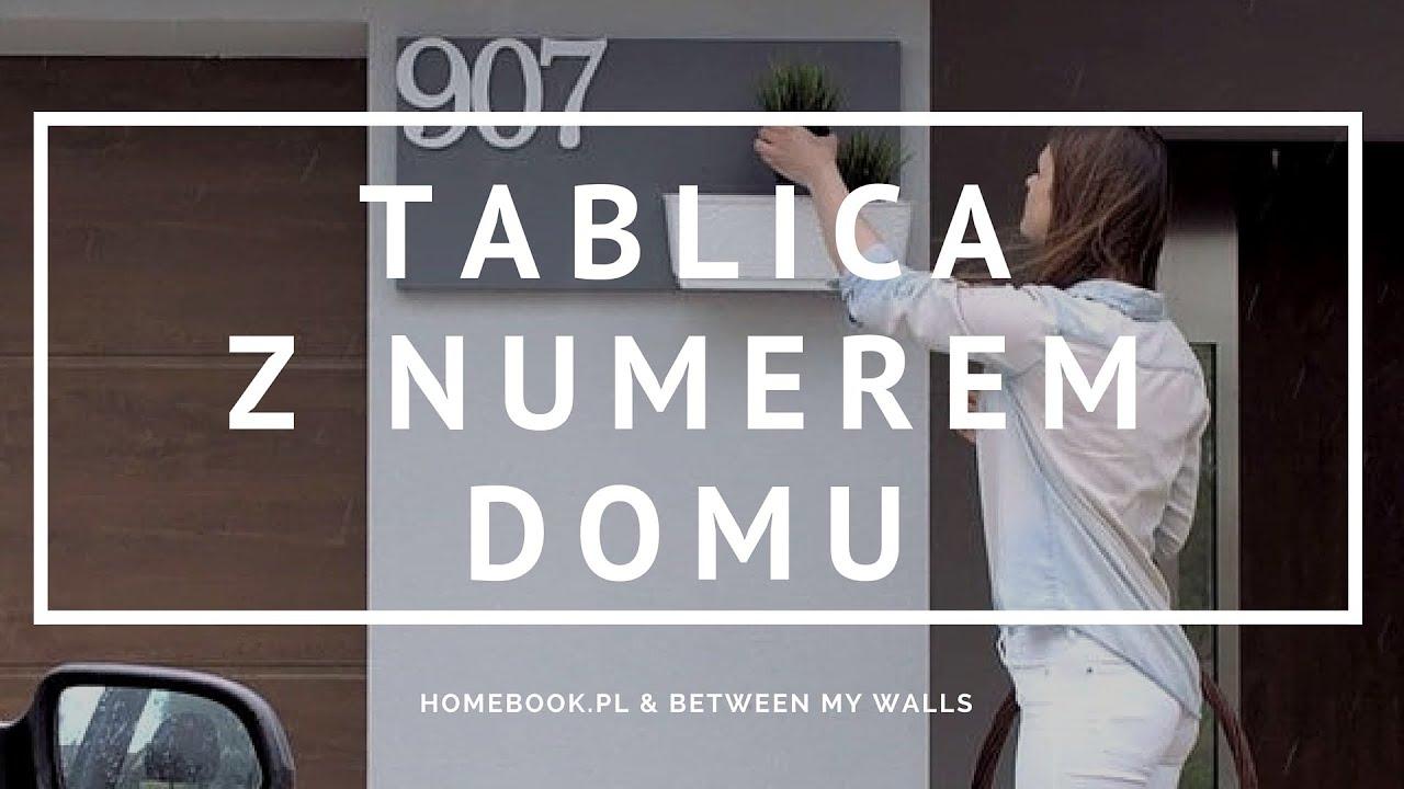 Jak Zrobić Oryginalną Tabliczkę Z Numerem Domu Diy