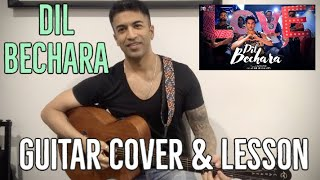 Dil Bechara - Title Track Guitar Cover and Lesson | A.R. Rehman | Sushant Singh Rajpoot