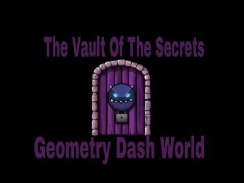 The vault of secrets geometry dash world youtube for Vault of secrets