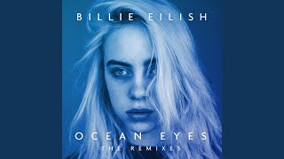 Ocean Eyes (Astronomyy Remix)