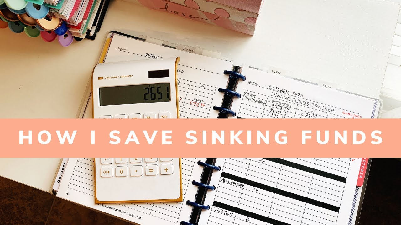 How I Save For Sinking Funds #sinkingfunds #savingmoney