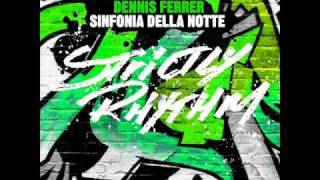[House] Dennis Ferrer - Sinfonia Della Notte (The Afterlife Club Mix) HQ