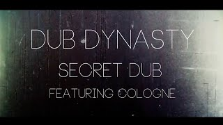 Dub Dynasty - In The Secret Dub