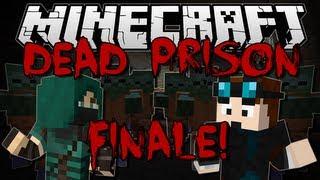 Minecraft | DEAD PRISON! w/ThnxCya | Adventure Map FINALE!