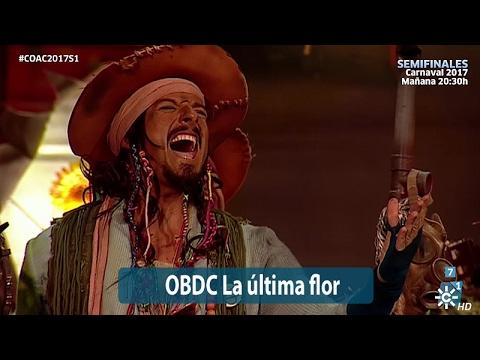 Comparsa OBDC La última Flor | Actuación Semifinales