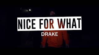 Nice For What - Drake || Rhys Hume + Lucas Bastiaans Choreography || Lucid Moves