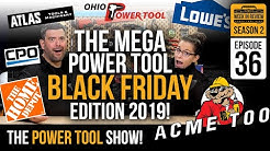 [BLACK FRIDAY 2019] The BEST Black Friday Power Tool Deals of 2019! (s2 e36)
