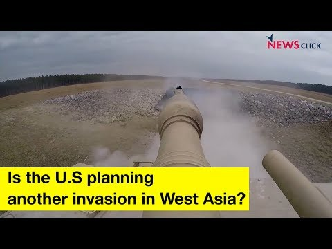 Is U.S. Planning Another Invasion in West Asia?