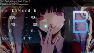 "Osu! | Badeu | Tia - Deal With The Devil [Expert] 81.14% 655/760 ""FC"" 310pp #1"