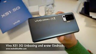 Vivo X51 5G Unboxing und erster Eindruck